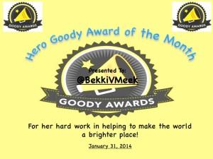 Bekki V Meek, Hero Goody Award of the Month, January 2014