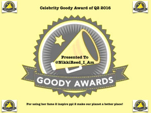 Join us in cheers for Nikki Reed for winning Celebrity Goody Award Q2 2016.