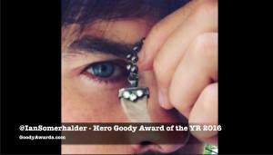 Ian Somerhalder wins Hero Goody Award of the Year 2016