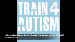 Train 4 Autism wins Sports Goody Award LA of the Year 2016